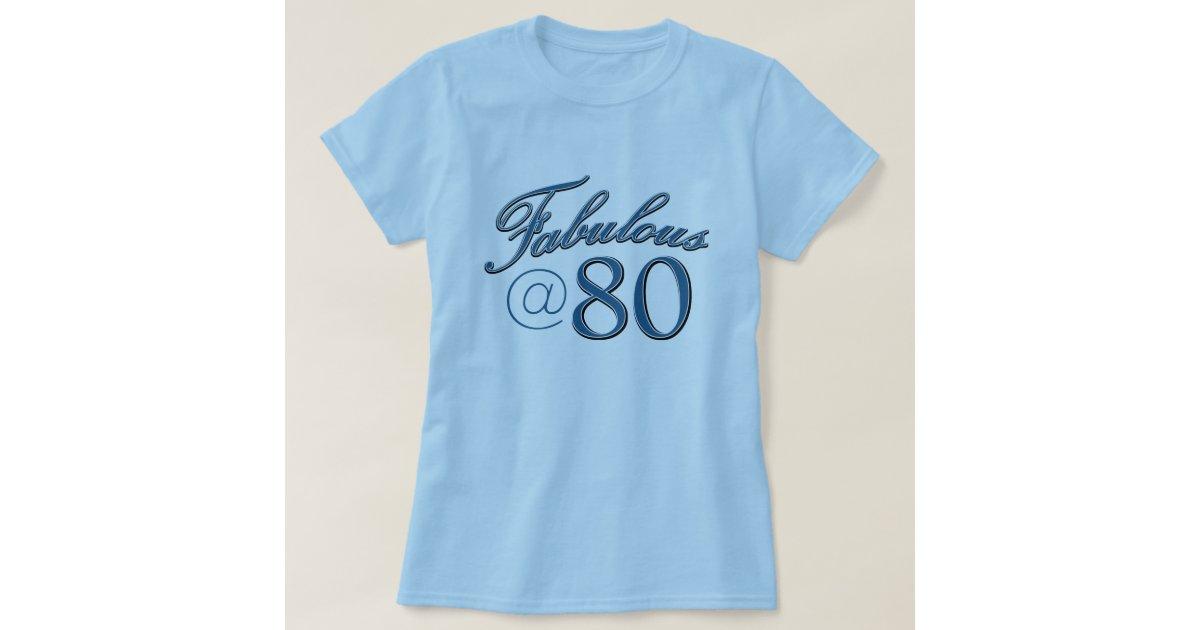 80 Year Old Birthday Designs T Shirt Zazzle