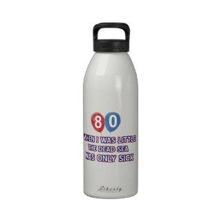 80 year old dead sea birthday designs reusable water bottles