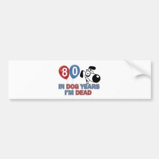80 year old Dog years designs Bumper Sticker