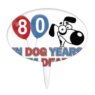 80 year old Dog years designs Cake Toppers