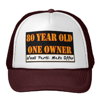 80 Year Old, One Owner - Needs Parts, Make Offer Hats