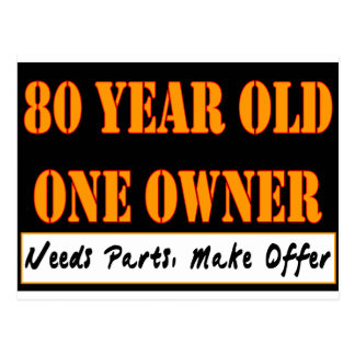 80 Year Old, One Owner - Needs Parts, Make Offer Postcard