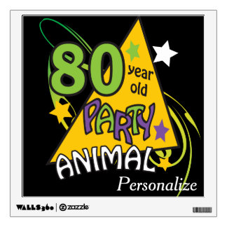 80 Year Old Party Animal 80th Birthday Theme Wall Sticker