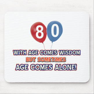 80 year old wisdom birthday designs mouse pad