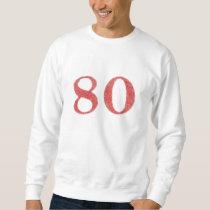 80 years anniversary sweatshirt
