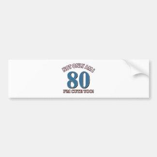 80 years design bumper sticker