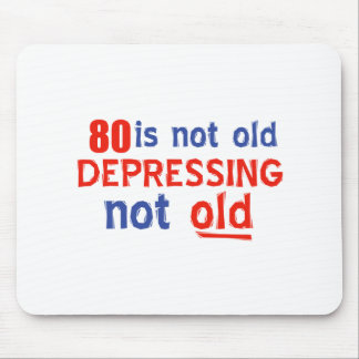 80 years is not old mousepad