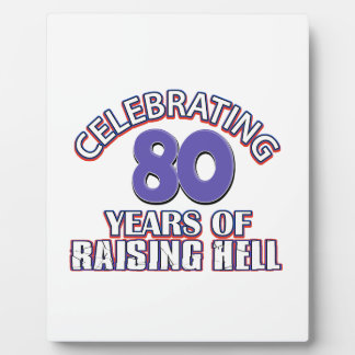 80 years of raising hell plaque