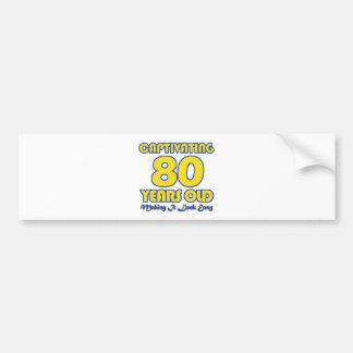 80 YEARS OLD BIRTHDAY DESIGNS BUMPER STICKER