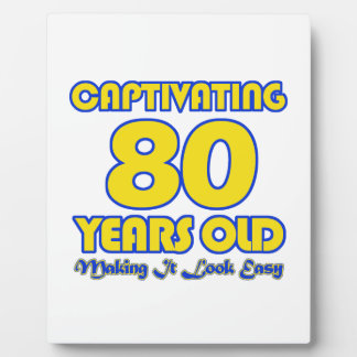 80 YEARS OLD BIRTHDAY DESIGNS PLAQUE
