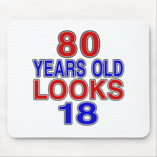 80 Years Old Looks 18 Mouse Pad
