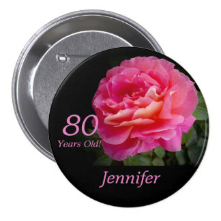 80 Years Old, Pink Rose Button Pin