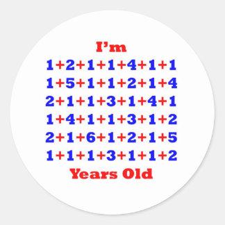 80 Years old! Round Sticker