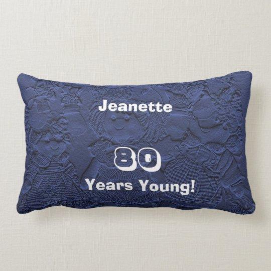 80 Years Young Dark Blue Dolls Lumbar Pillow Old