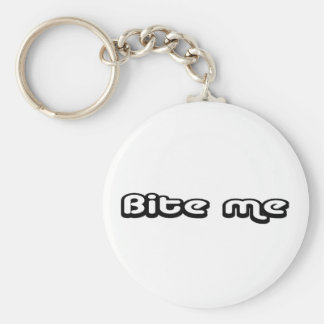 80's catch phase bite me on a keychain