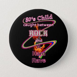 80's Child Rocker or Raver eighties music lover Pinback Button