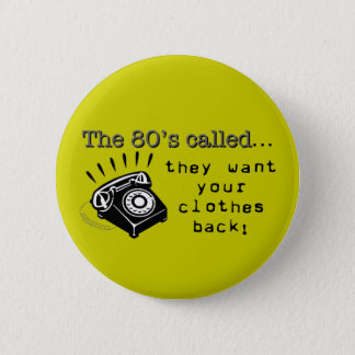 80's Fashions Button