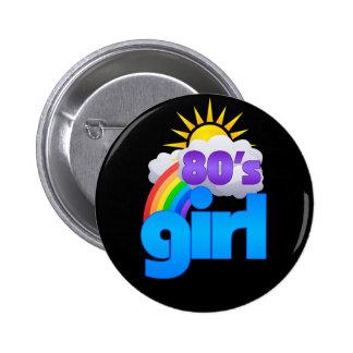 80s Girl 2 Inch Round Button