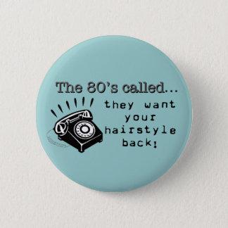 80's Hair Button