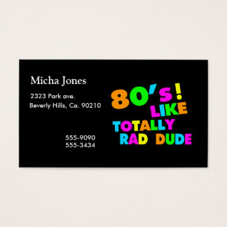 80's Like Totally Rad Dude Neon Business Card