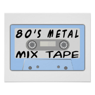 80s Metal Mix Tape Cassette Poster