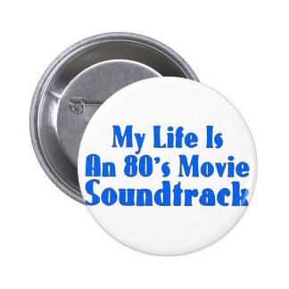 80's Movie Soundtrack Pinback Button