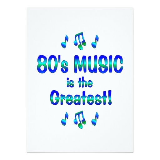 80s Music is the Greatest Invites
