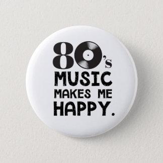 80S Music Make Me Happy Button