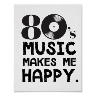 80S Music Make Me Happy Poster