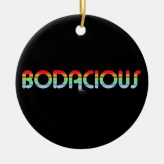80s Retro Bodacious Ceramic Ornament
