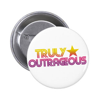 80s Retro Cartoon Truly outrageous Pinback Button