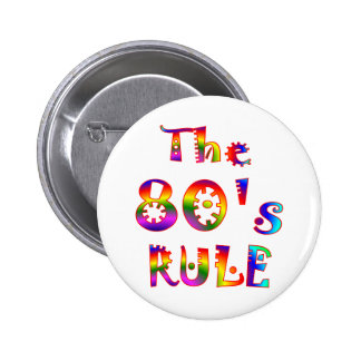 80s Rule Pinback Button