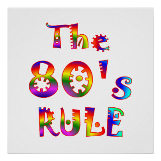 80s Rule Poster