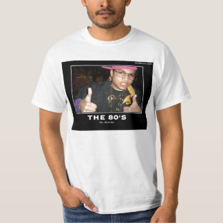 80's Will Never Die T-Shirt