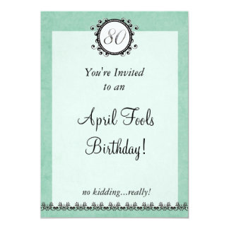80th April Fools Birthday : Invitation