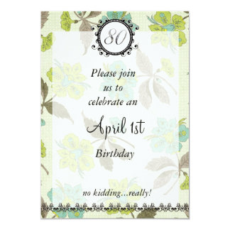 80th April Fools Birthday : Invitation