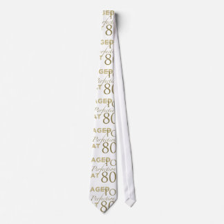 80th Birthday Aged To Perfection Neck Tie