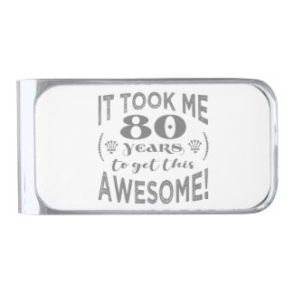 80th Birthday Awesome Silver Finish Money Clip