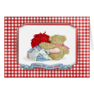 80th Birthday-bear and doll Greeting Cards