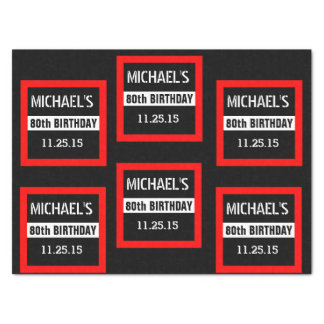 """80th Birthday Black with Red Frame Custom A01E3 15"""" X 20"""" Tissue Paper"""