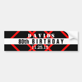 80th Birthday Black with Red Frame Custom A14 Bumper Sticker