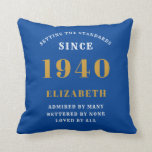 """80th Birthday Born 1940 Loved Add Your Name Blue Throw Pillow<br><div class=""""desc"""">For those born in 1940 and celebrating their 80th birthday we have the ideal surprise birthday party throw pillow gift. The blue background with a white and gold design is simple and yet elegant. Easily customize the text to the front and the interior of these party supplies using the template...</div>"""
