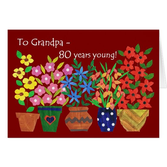 80th Birthday Card for a Grandfather, Flower Power