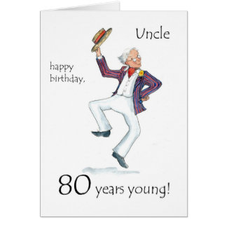 80th Birthday Card for an Uncle