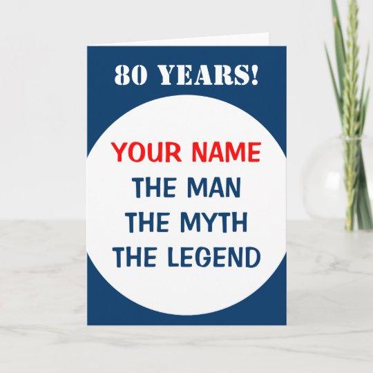 80th Birthday Card For Men The Man Myth Legend Zazzle