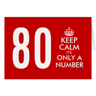 80th Birthday card | Keep Calm it's only a number