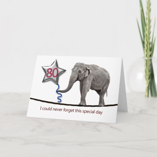 80th Birthday Card With Tightrope Walking Elephant Zazzle