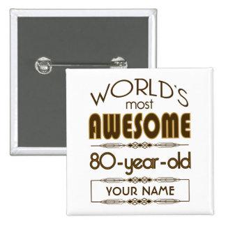80th Birthday Celebration World Best Fabulous Pinback Button