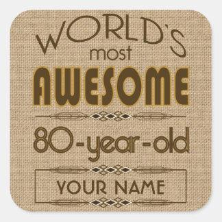 80th Birthday Celebration World Best Fabulous Square Sticker
