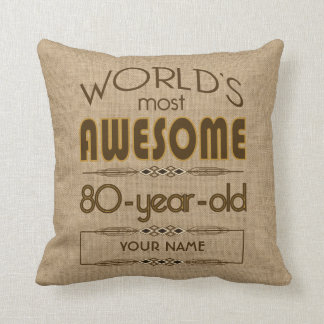 80th Birthday Celebration World Best Fabulous Throw Pillow